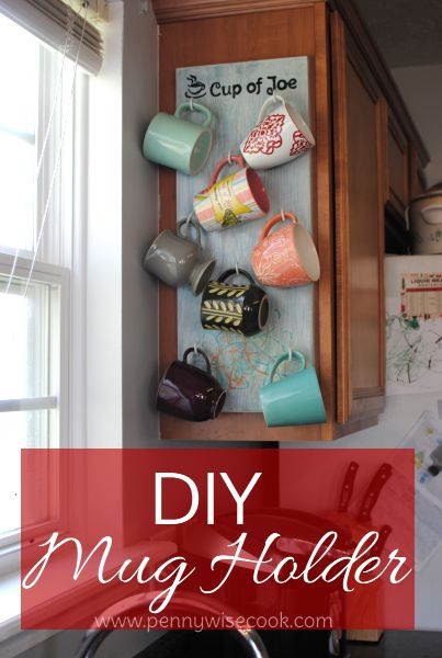 DIY Mug Holder. I have to do this and it will display my cute and favorite mugs and save space in my overcrowded cabinets.