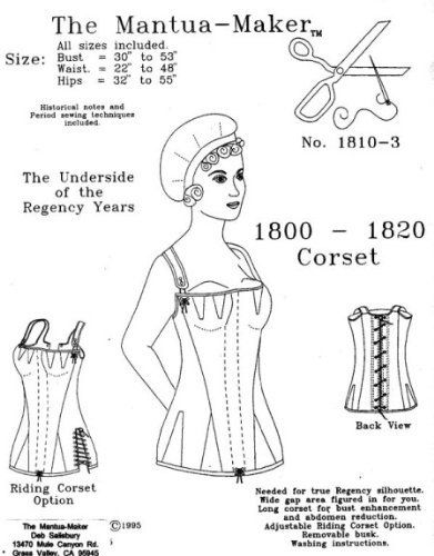 1800 -1820 Regency Corset Pattern by The Mantua Maker, http://www.amazon.com/dp/B003T7C8N8/ref=cm_sw_r_pi_dp_CaD5qb16AQZH8