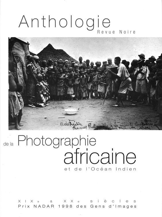 REVUE NOIRE - Anthologie de la Photographie africaine et de la Diaspora
