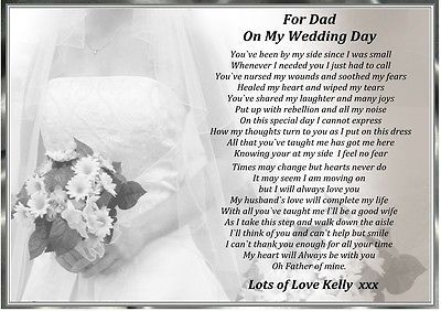 Wedding Gift To Daughter From Dad : ... DAD ON MY WEDDING DAY A4 PERSONALISED POEM GIFT DAUGHTER, OR MUM & DAD