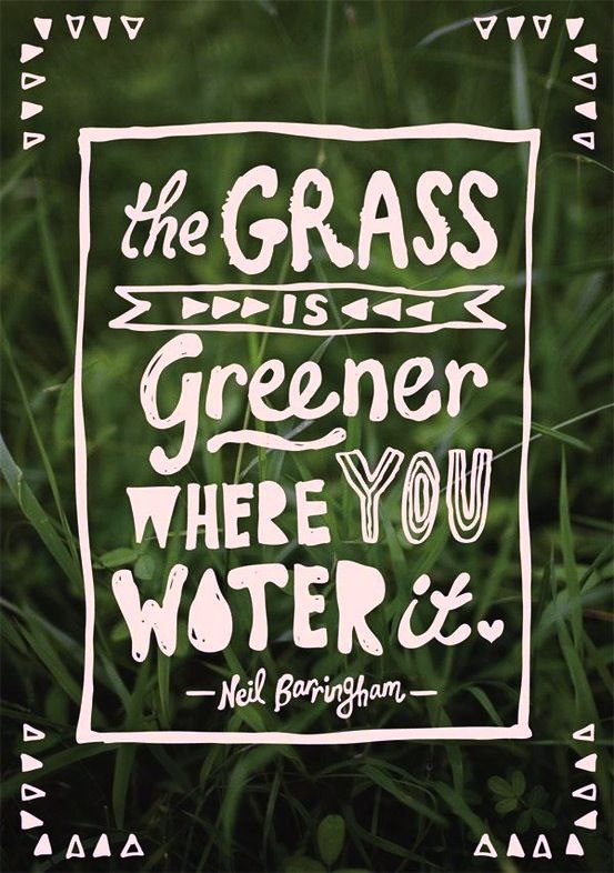 Handwritten 'grass is greener'