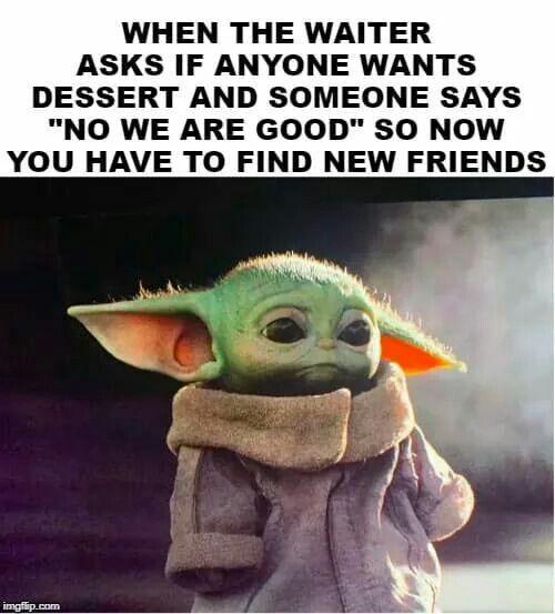 Pin By Kristen Barnum On Baby Yoda In 2020 Yoda Meme Funny Relatable Memes Star Wars Humor