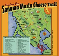 Sonoma Marin Cheese Trail   http://cheesetrail.org/wp-content/uploads/2012/02/Cheese-Map-4-page-Jan-2012.pdf