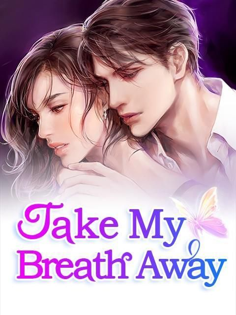 Take My Breath Away By Bai Cha Chapter 2 The Elusive Carlos Read Online In 2020 Romantic Novels To Read Novels To Read Online Free Online Novels