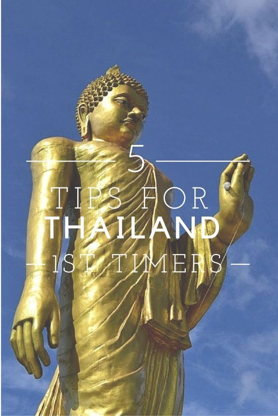A few tips for those travelling to Thailand for the first time.