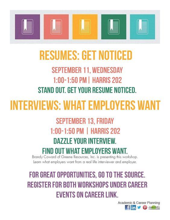 Resume workshop - Wednesday Interview workshop - Friday Register - interview workshop