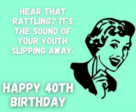 Happy 40th Birthday Memes Funny 40th Birthday Memes For Him Her Birthday Memes For Him Birthday Memes For Her Birthday Meme