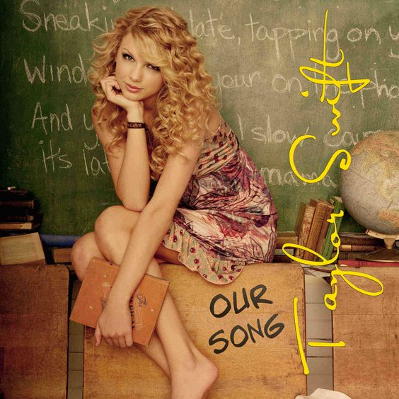 Taylor Swift – Our Song (single cover art)