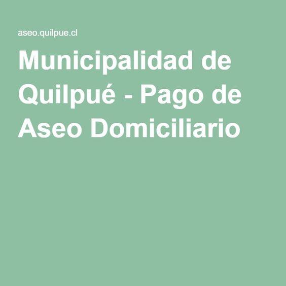 Municipalidad de Quilpué - Pago de Aseo Domiciliario