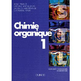 Chimie organique. Tome 1