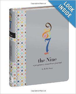 The Nine Pregnancy Countdown Journal: Kelly Sopp, David Sopp: 9780307886415: Amazon.com: Books