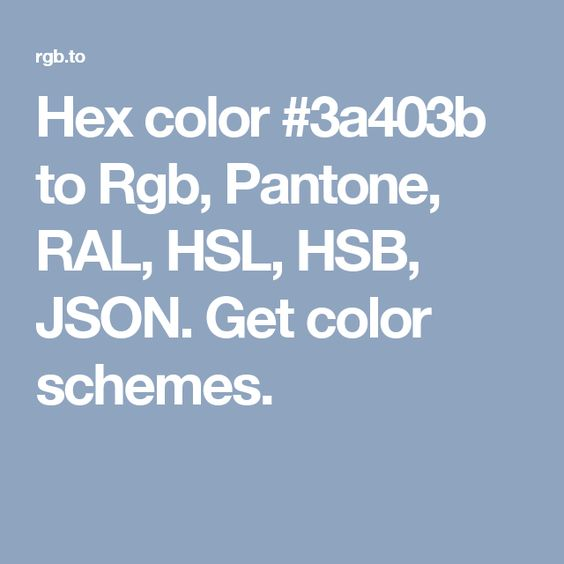 hex color 3a403b to rgb pantone ral hsl hsb json