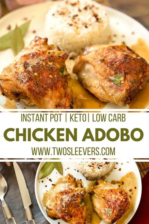 Chicken Adobo | Instant Pot Chicken Adobo |Instant Pot Recipes | Keto Recipes | Low Carb | #twosleevers #instantpot #chickenadobo #filipino #lowcarb