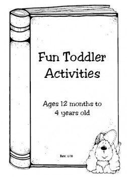 Fun toddler activities (12 months - 4 yrs)