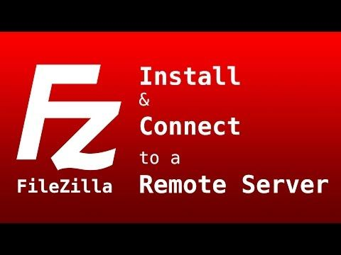 36 How To Use Filezilla Ftp Client To Connect And Upload To A Server Youtube Connection Server Clients