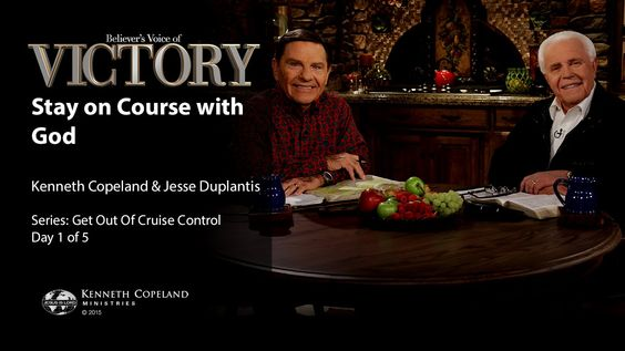 Stay on Course with God with Kenneth Copeland and Jesse Duplantis (Air D...