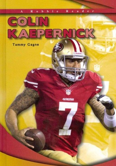Colin Kaepernick (Robbie Readers: Biographies)