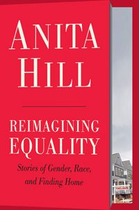 From the heroic lawyer who spoke out against Clarence Thomas in the historic confirmation hearings twenty years ago, Anita Hill's first book since the best-selling Speaking Truth to Power