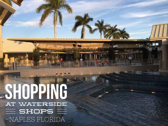 Waterside Shops #Naples #Florida #lavishlistings