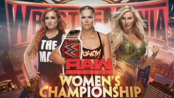 Wrestlemania 35: Becky Lynch vs Ronda Rousey (c) vs Charlotte Flair