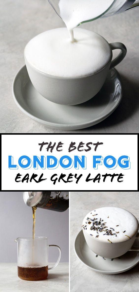 The Best London Fog Recipe Tea Latte Recipe Coffee Recipes Tea Recipes