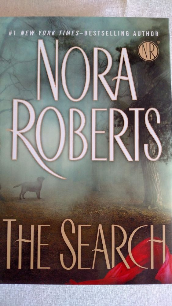The Search By Nora Roberts Copyright 2010 Nora Roberts Books Nora Roberts Nora
