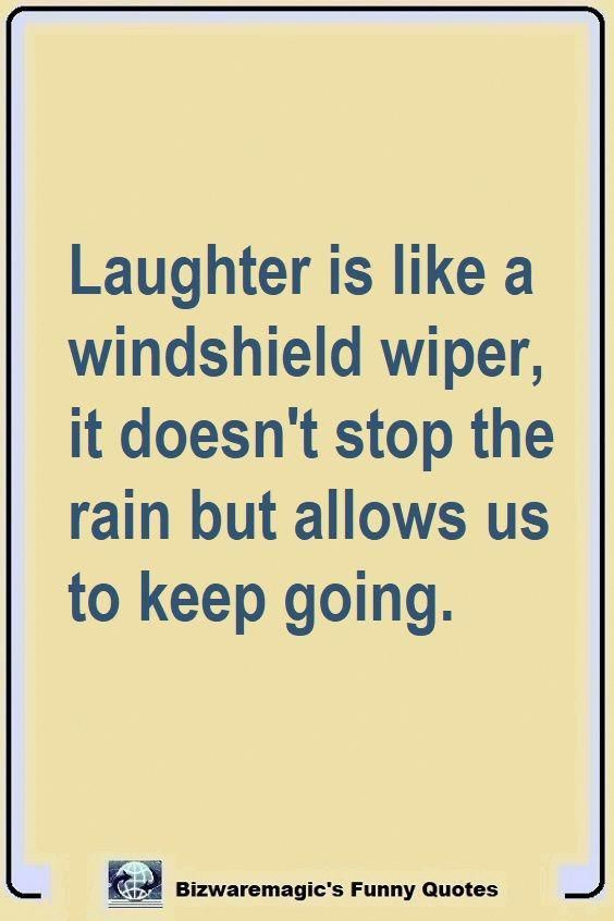 Top 14 Funny Quotes From Bizwaremagic Laughter Quotes Funny Inspirational Quotes Funny Quotes