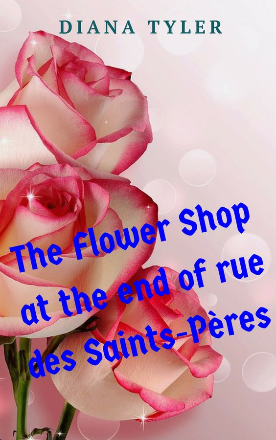 The Flower Shop at the end of rue des Saints-Pères