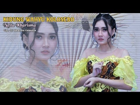 Nella Kharisma Kidung Wahyu Kolosebo Official Video Youtube