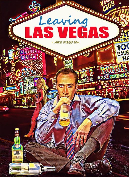 Poster Leaving Las Vegas 1995 1092 X 1500 Leaving Las Vegas Best Movie Posters Los Vegas