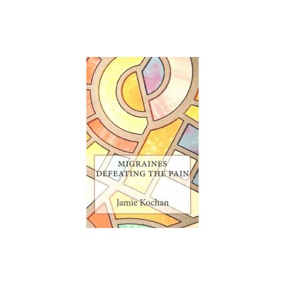 Migraines Defeating the Pain (Paperback)