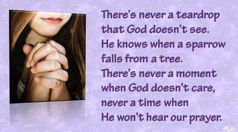 there's never a teardrop that God doesnt see..