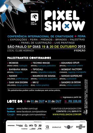 Conheça a programação do 9° Pixel Show, que acontece em São Paulo neste final de semana. www.pixelshow.com.br