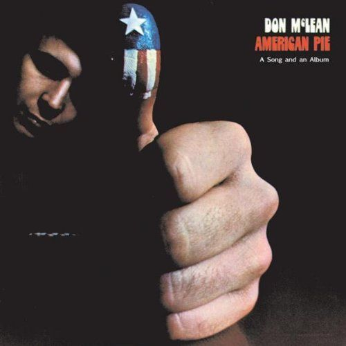 Don McLean's American Pie