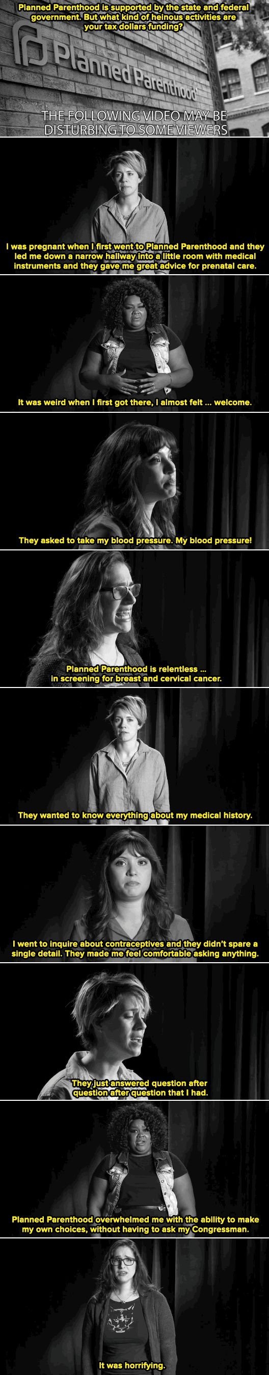 """""""Planned Parenthood overwhelmed me with the ability to make my own choices, without having to ask my Congressman"""""""