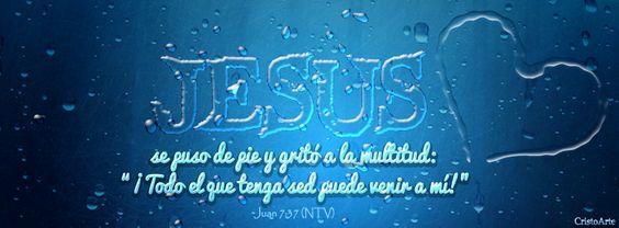 """""""El último día del festival, el más importante, Jesús se puso de pie y gritó a la multitud: «¡Todo el que tenga sed puede venir a mí!"""" - Juan 7:37 (Nueva Traducción Viviente). -  Portadas para Facebook - Facebook covers"""