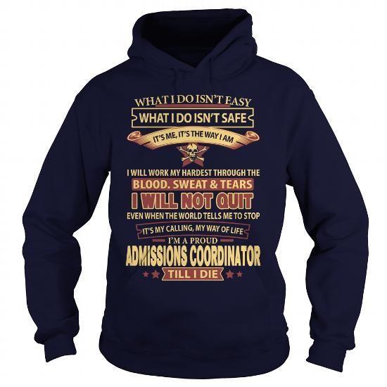 ADMISSIONS COORDINATOR T Shirts, Hoodies, Sweatshirts