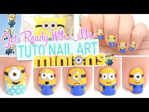 Get Ready With Me ♡ Nail art Minions - YouTube