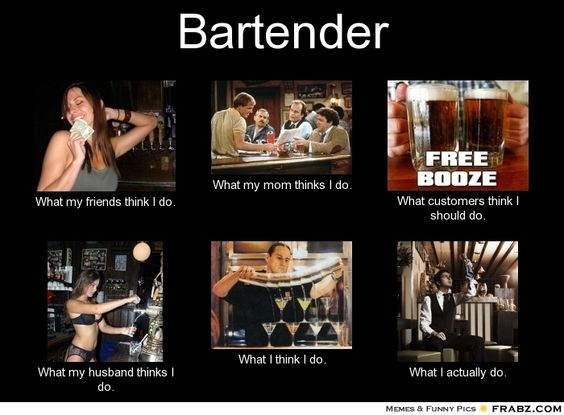 Bartending Quotes And Sayings: Bartender Problems. :)