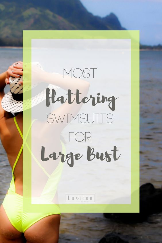 Bust Minimizing Swimwear Styling Tips