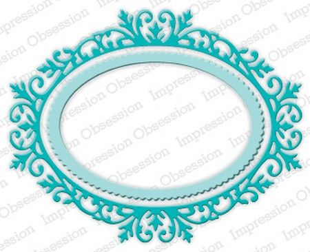 Impression Obsession Dies - Ornate Oval Frame: