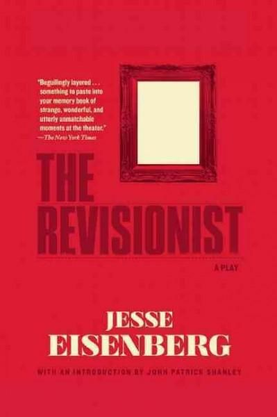 The Revisionist: A Play