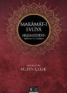akşemseddin eserleri --Nûriye Hall-i Müşkilât Makamât-ı Evliyâ Kitabü't Tıb Maddetü'l-Hayat