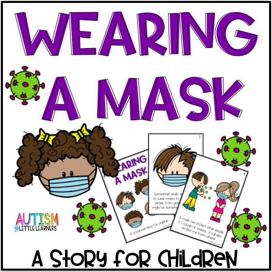 Wearing A Mask Story For Children In 2020 Preschool Learning Preschool Activities Stories For Kids