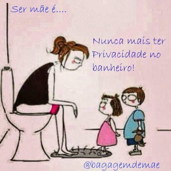 Ser mãe é… nunca mais ter privacidade no banheiro!