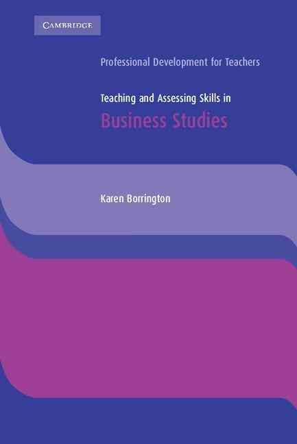 Teaching and Assessing Skills in Business Studies
