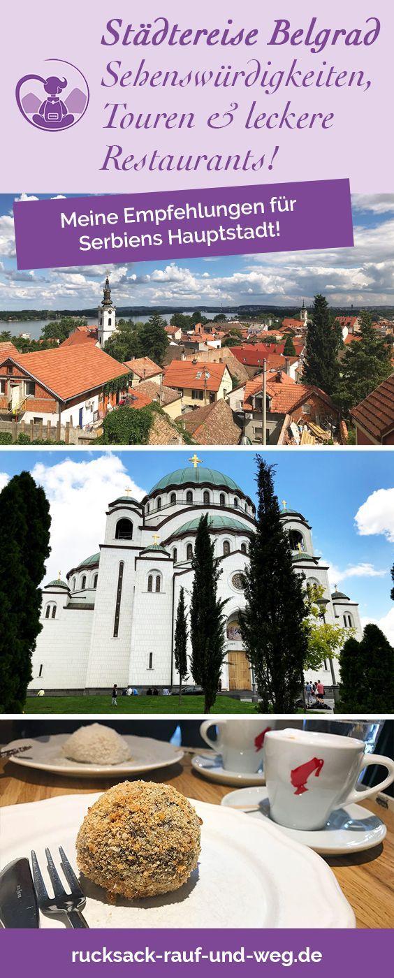 Stadtereise Belgrad Meine Empfehlungen Zu Sehenswurdigkeiten Touren Restaurants Rucksack Rauf Weg In 2020 Stadtereisen Reisen Serbien