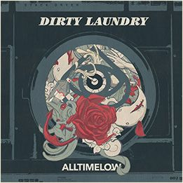 All Time Low // Dirty Laundry: