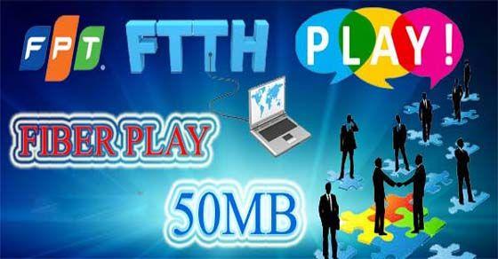 Giới thiệu gói cước cáp quang FPT Fiber Play – 50MBps cho doanh nghiệp