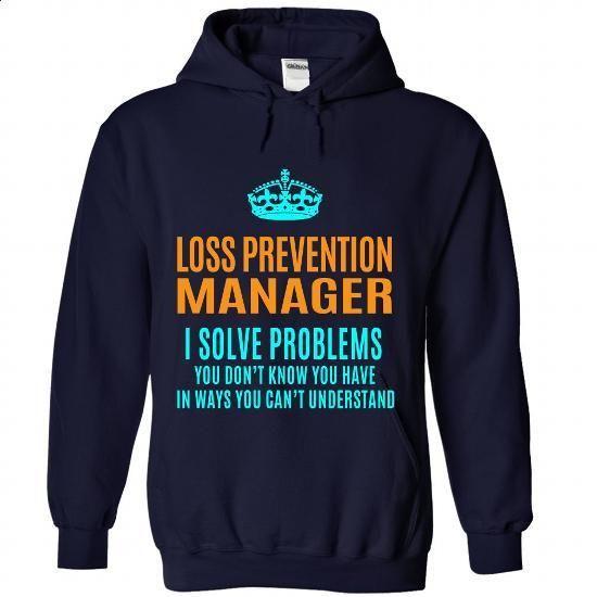LOSS-PREVENTION-MANAGER - Solve problems - #t shirt design website #business shirts. SIMILAR ITEMS => https://www.sunfrog.com/No-Category/LOSS-PREVENTION-MANAGER--Solve-problems-5080-NavyBlue-Hoodie.html?id=60505